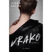 Drako, volumul 2 - Kiera Aslog