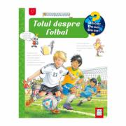 Totul despre fotbal (De ce, de ce, de ce?) - Peter Nielander
