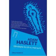 Gândește-te că nu mai sunt - Adam Haslett