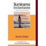Iluminarea instantanee, rapidă, profundă şi atrăgătoare - David Deida