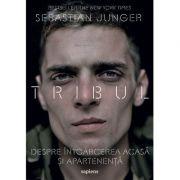 Tribul. Despre întoarcerea acasă și apartenență - Sebastian Junger