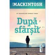 După sfârșit - Clare Mackintosh