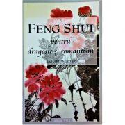 Feng shui pentru dragoste si romantism - Richard Webster