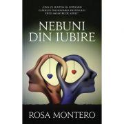 Nebuni din iubire - Rosa Montero