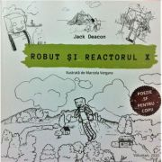 Robut si reactorul X - Jack Deacon
