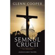 Semnul crucii - Glenn Cooper