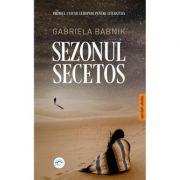 Sezonul secetos - Gabriela Babnik