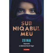 Sub niqabul meu - Zeina, Djenane Kareh Tager