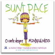 Sunt Pace. O Carte despre Mindfulness - Susan Verde