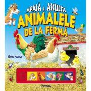 Animalele de la fermă (Apasă şi ascultă) - Tony Wolf