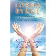 Ingeri la varful degetelor mele - Lorna Byrne