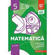 Matematică. Aritmetică, algebră, geometrie. Caiet de lucru. Clasa a V-a. Inițiere - Partea I - Ion Tudor