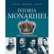 Istoria Monarhiei din Romania - Nicolae Ditu