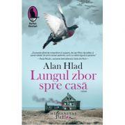 Lungul zbor spre casă - Alan Hlad