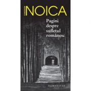 Pagini despre sufletul romanesc - Constantin Noica