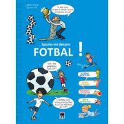 Spune-mi despre fotbal - Larousse