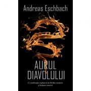 Aurul diavolului - Andreas Eschbach