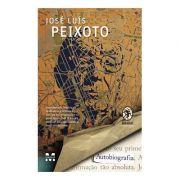 Autobiografia - Jose Luis Peixoto