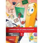 Comunicare in limba romana - Clasa 1 - Caiet de lucru - Anca Veronica Taut