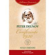 Conferinţe. 1920, volumul 4 - noua omenire - Peter Deunov