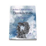 Adina Cristea Palada - Dezradacinatii vol. II Am invins!