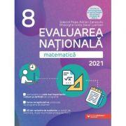 Evaluarea Naţională 2021 Matematică. Clasa a VIII-a - Gheorghe Iurea