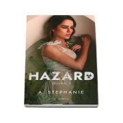 Hazard, volumul 2 - A. Stephanie