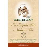 In împărăţia naturii vii - Peter Deunov