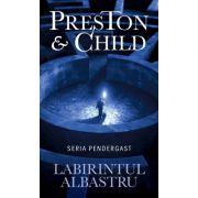 Labirintul albastru - Douglas Preston