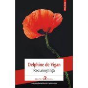 Recunoștință - Delphine de Vigan