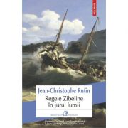 Regele Zibeline în jurul lumii - Jean-Christophe Rufin