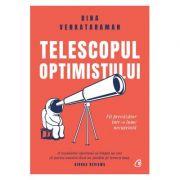 Telescopul optimistului - Bina Venkataraman