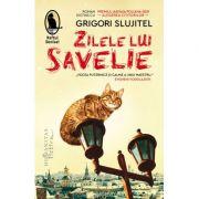 Zilele lui Savelie - Grigori Slujitel