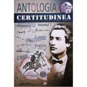 Antologia Certitudinea, volumul 1