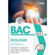 Bacalaureat 2021. Biologie. Notiuni teoretice si teste pentru clasele a IX-a si a X-a - Silvia Olteanu