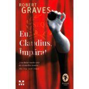 Eu, Claudius, Imparat - Robert Graves