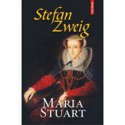 Maria Stuart - Stefan Zweig