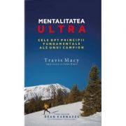Mentalitatea ultra - Travis Macy
