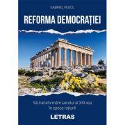 Reforma democratiei - Gabriel Vescu