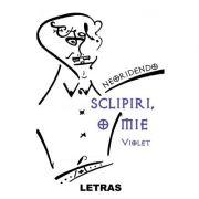 Sclipiri, o mie, volumul 1 - Violet - Neoridendo