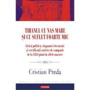 Tiranul cu nas mare și cu suflet foarte mic - Cristian Preda