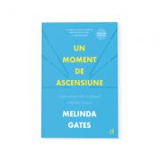 Un moment de ascensiune - Melinda Gates
