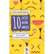 10 lecții despre emoții - Gattinara Enrico Castelli