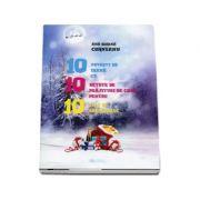 10 povesti de iarna cu 10 retete de prajituri de casa pentru 10 zile de sarbatoare - Sorina Ana Corneanu