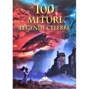 100 mituri, legende celebre