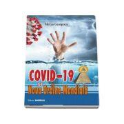 Covid-19 si noua ordine mondiala - Mircea Georgescu