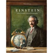 Einstein. Călătoria uimitoare a unui șoricel în timp și spațiu - Torben Kuhlmann