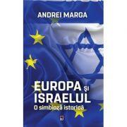 Europa si Israelul - Andrei Marga