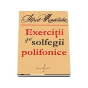 Exercitii si solfegii polifonice - Alfred Mendelsohn