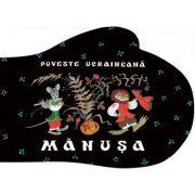 Manusa. Poveste ucraineana
